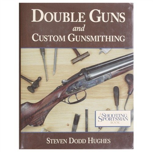 Double Guns and Custom Gunsmithing