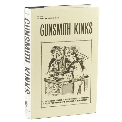 Gunsmith Kinks® Volume I