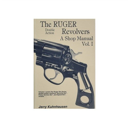 Ruger® Double Action Revolvers Shop Manual