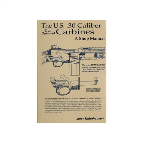 US 30 Caliber M1 Carbine Shop Manual