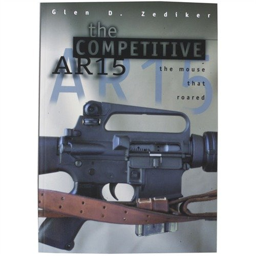 The Competitive AR-15 Book